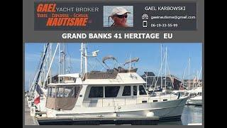 Grand Banks 41 HERITAGE EU YACHT FOR SALE  GAELNAUTISME