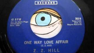 Z.Z. Hill - One Way Love Affair