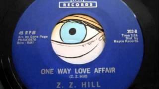 Z.Z. Hill - One Way Love Affair