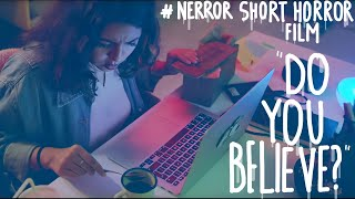 Thumbnail of APA KAMU PERCAYA? | Short Horror Film #NERROR