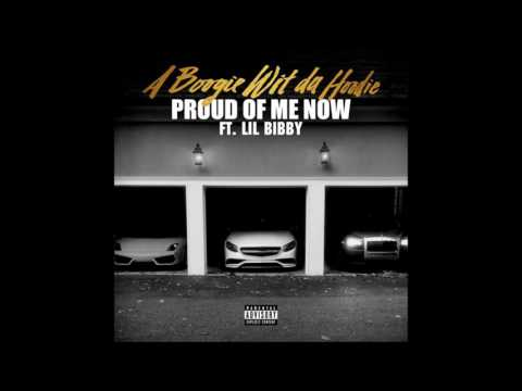 A Boogie Wit Da Hoodie - Proud Of Me Now feat. Lil Bibby (clean)