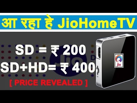 Reliance Jio to Offer SD Channels at ₹ 200 and (SD+ HD) Channels at ₹ 400 Under JioHomeTV