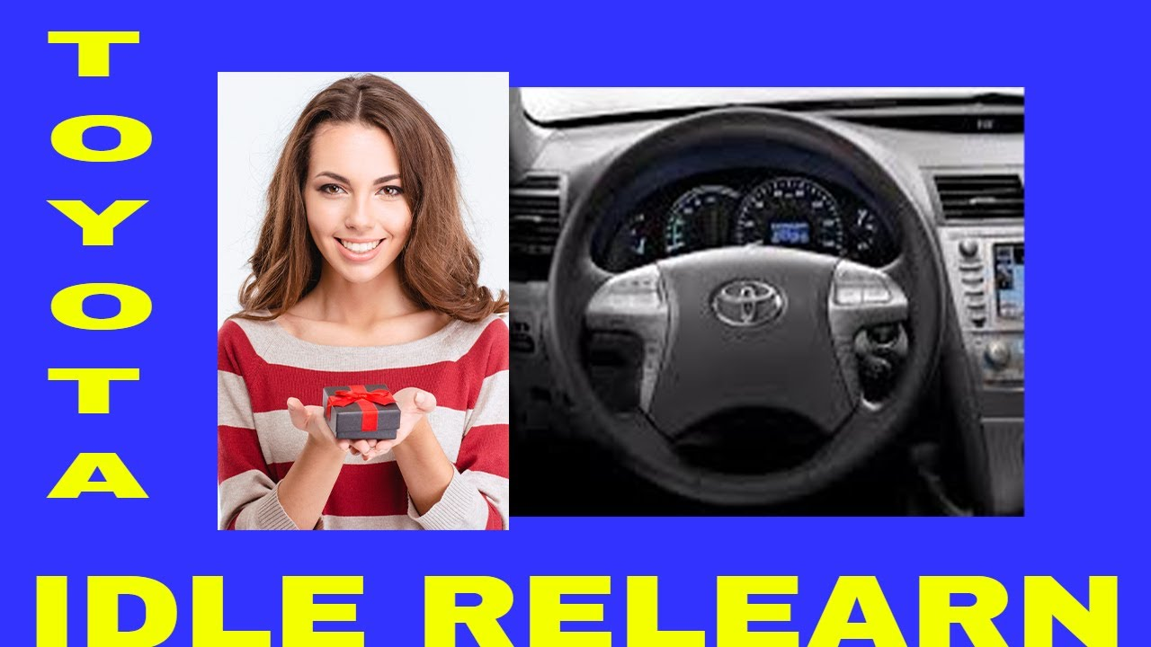 Toyota Idle Reset Relearn Procedure