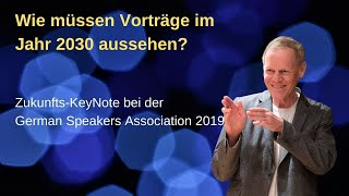 Zukunftsvortrag bei der German Speakers Association