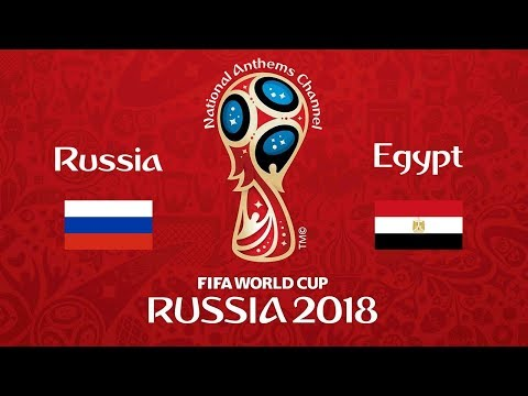 Russia vs. Egypt National Anthems (World Cup 2018)