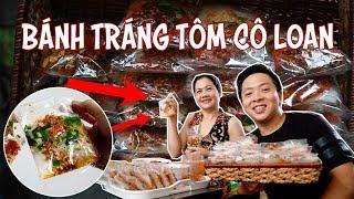 Bánh tráng tôm cô Loan 20 năm vẫn đắt khách    360 ĐỘ NGON