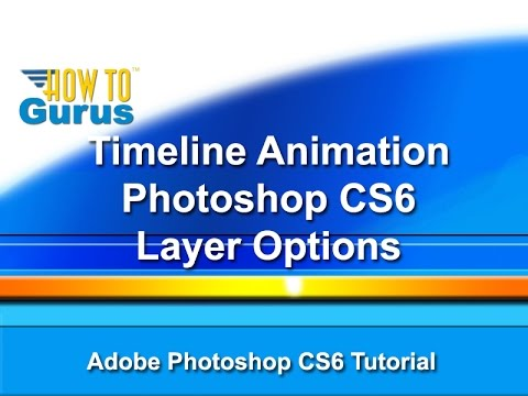 How to use adobe photoshop video layers photoshop cs5 cs6 cc.