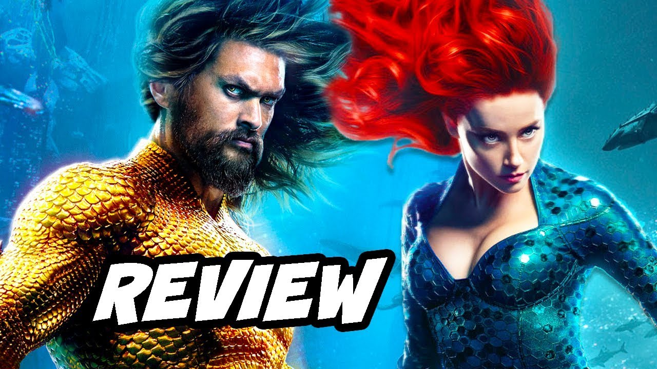 Aquaman Early Review Breakdown No Spoilers Youtube