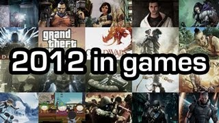 2012 in games - Full year compilation