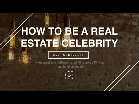 "How to be a real estate ""celebrity"" with public relations, featuring Samantha DeBianchi"