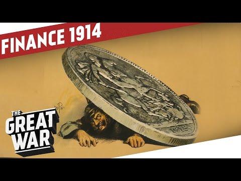 Outbreak of World War 1 - A Banker