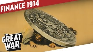 Outbreak of World War 1 - A Banker's Perspective I THE GREAT WAR Special