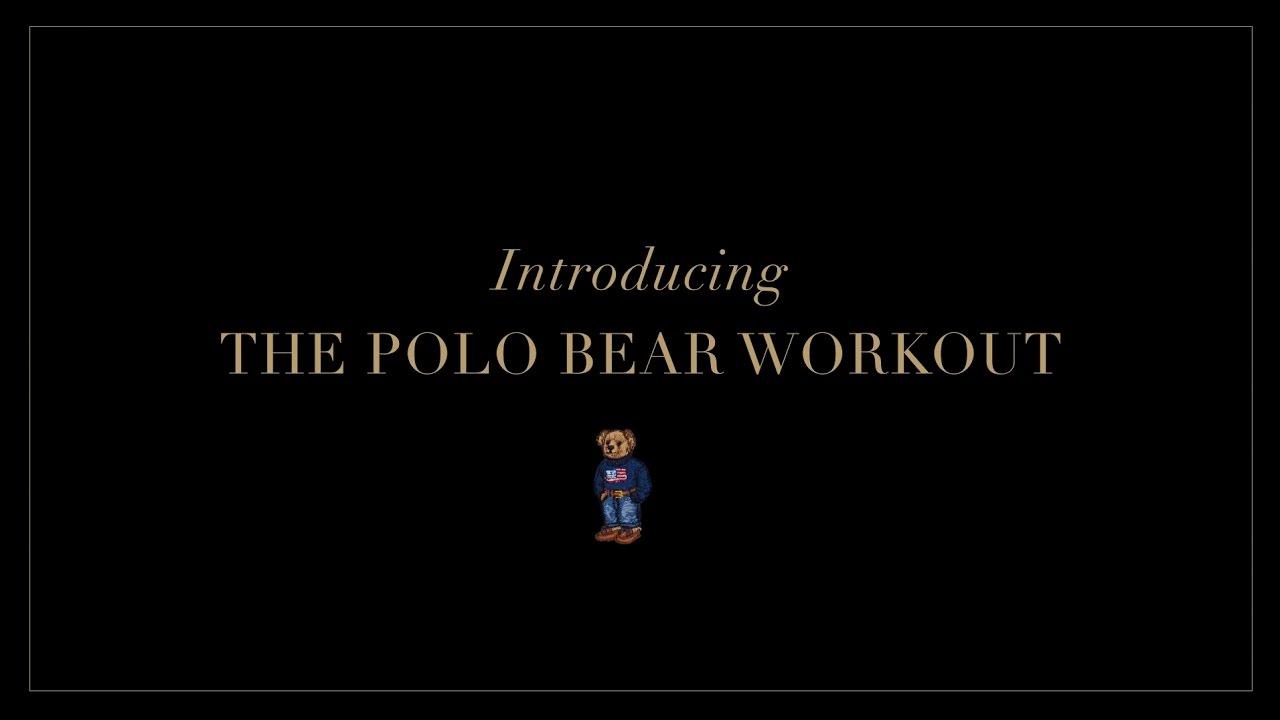 Ralph Lauren The Polo Bear Workout Youtube