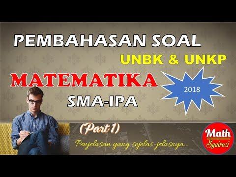 pembahasan-soal-unbk-matematika-sma-ipa-2018-(part-1)