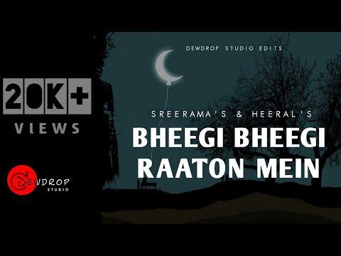 Bheegi Bheegi Raaton Mein- Feat. Sreerama & Heeral   Ajnabee   Dewdrop Studio