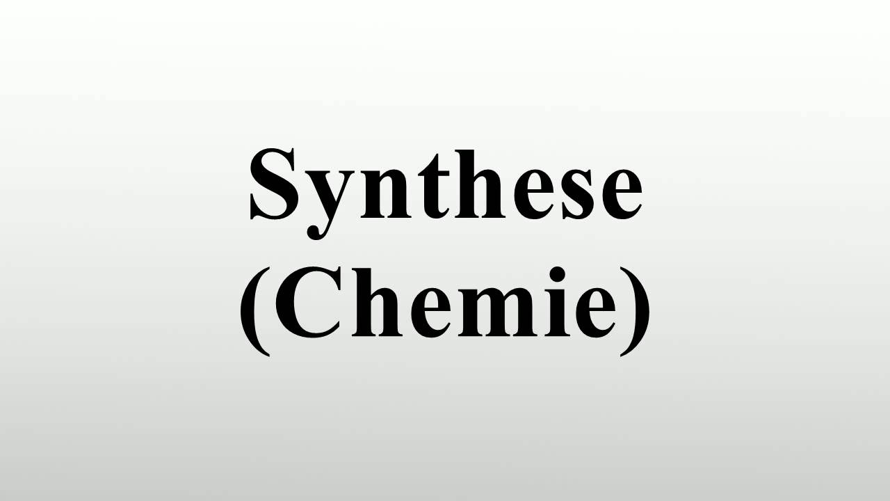 Synthese Chemie Youtube