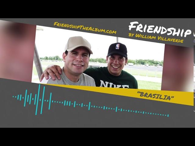 Friendship Album Release Promo Video 3 - Music by William Villaverde
