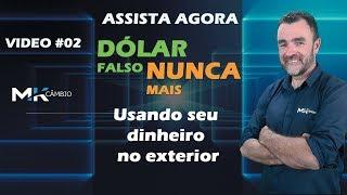DÓLAR FALSO NUNCA MAIS - Usando o dinheiro no exterior - VÍDEO #2  Casa de câmbio em Curitiba PR