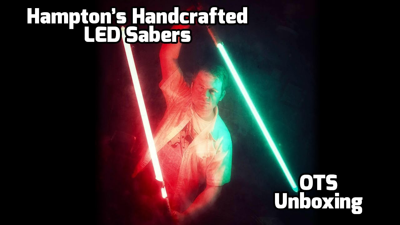 Hhcls ots saber unboxing youtube for Hampton s hand crafted led sabers