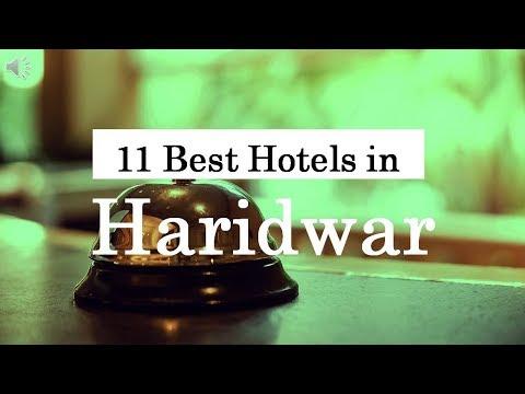 11 Best Hotels In Haridwar