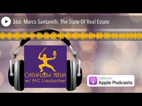 366:-marco-santarelli:-the-state-of-real-estate