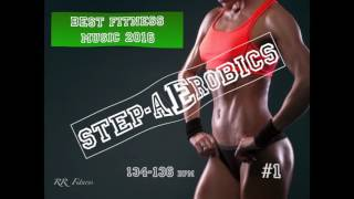 Step Aerobics Music #1 134-136 bpm 55' 2016 Israel RR Fitness