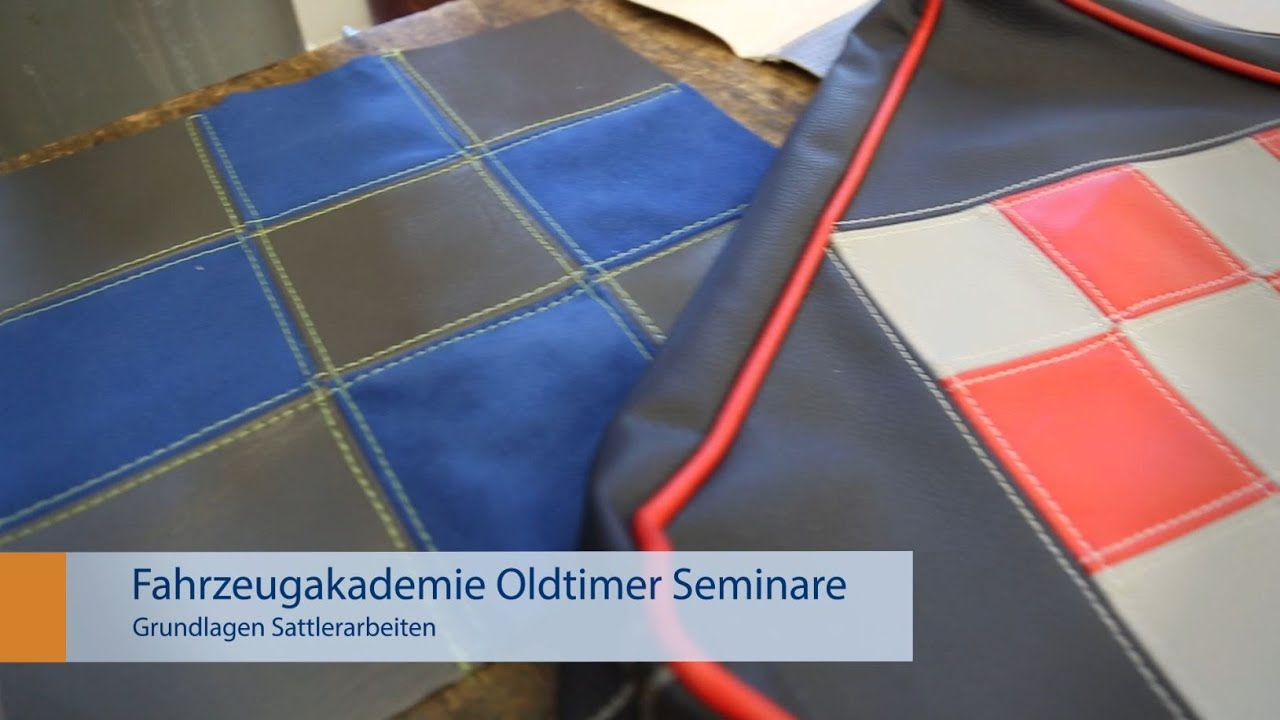 Oldtimer Seminare: Grundlagen Sattlerarbeiten (Sitze, Leder ...