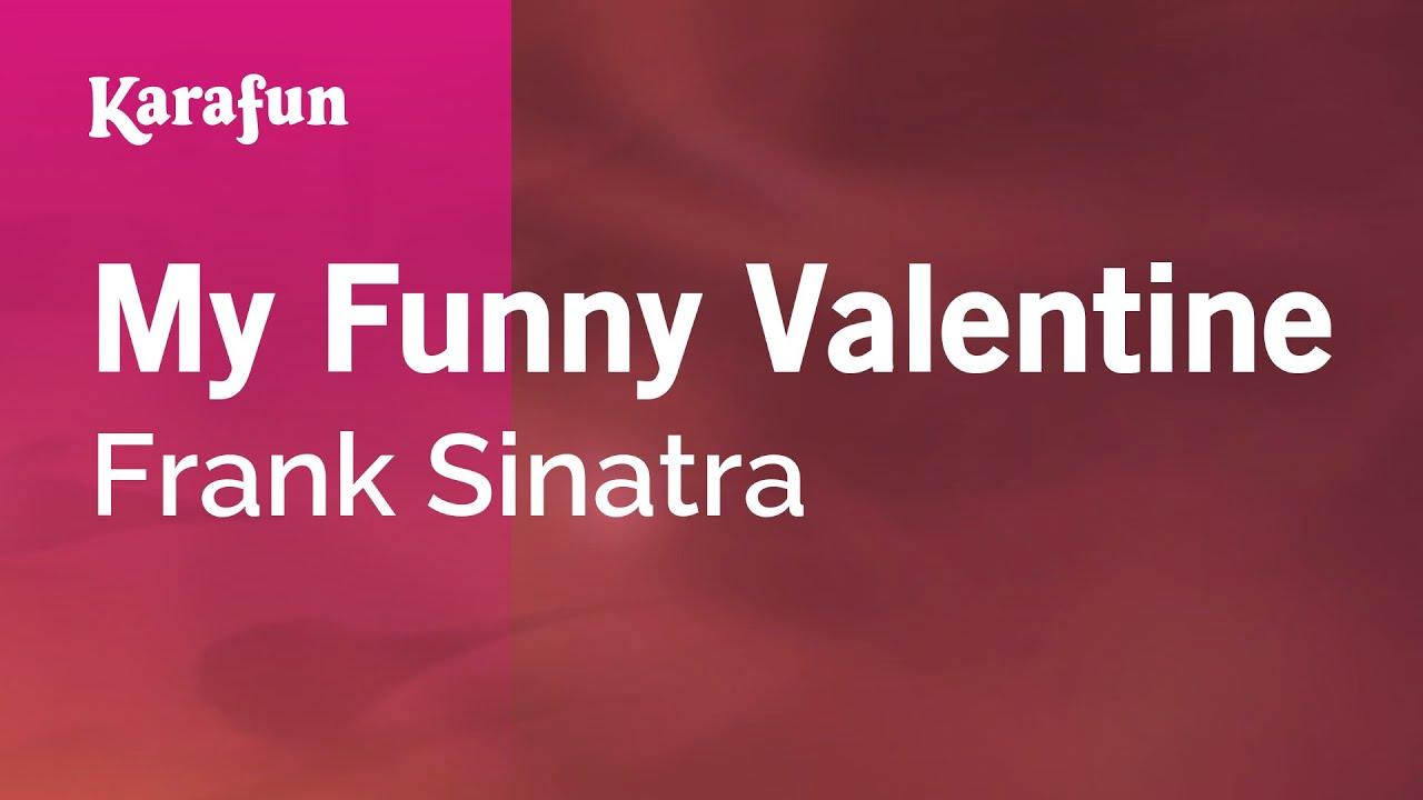 Karaoke My Funny Valentine   Frank Sinatra *