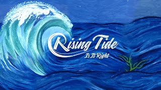RISING TIDE - IS IT RIGHT (Official Lyrics Video)