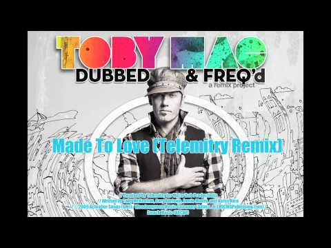 Made To Love (Telemitry Remix) - TobyMac from DUBBED & FREQ'd