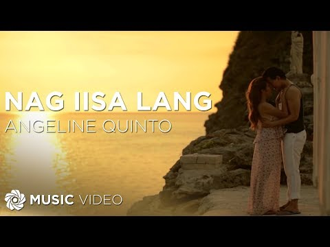 Angeline Quinto - Nag iisa Lang (Official Music Video)