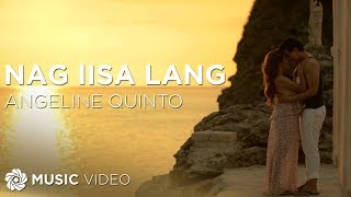 Download Angeline Quinto - Nag iisa Lang (Official Music ) MP3 song and Music Video