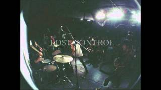 Lost Control // Young and Rotting