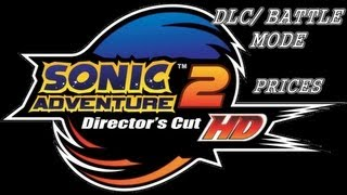 Sonic Adventure 2 HD : DLC/Battle Mode Price