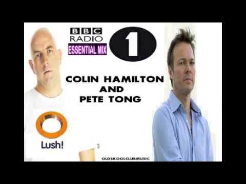 Colin Hamilton & Pete Tong Essential Mix - At Lush - Sep 97