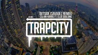 Calvin Harris Outside Ft. Ellie Goulding Savagez Remix