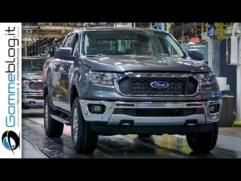 2019 Ford Ranger PRODUCTION - CAR FACTORY