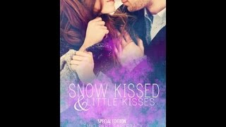 Download Snow Kissed and Little Kisses: Kiss Novellas Paperback Edition PDF
