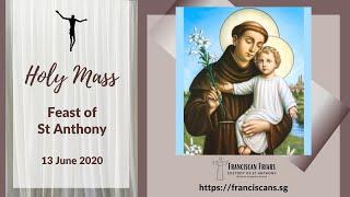 Holy Mass -Feast of St Anthony of Padua - 13 June 2020