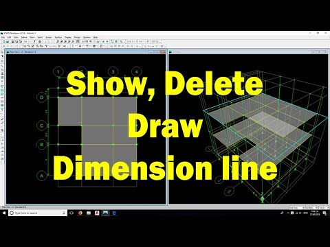 Etabs tutorial | Show, Delete and Draw Dimension line