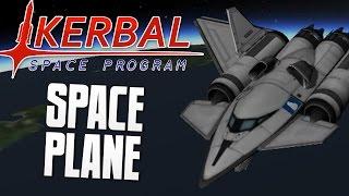 SPACE PLANE - Kerbal Space Program (KSP)