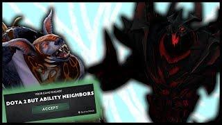 Dota 2 But Ability Neighbours