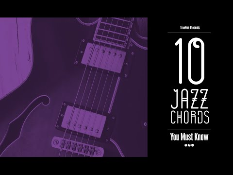 10 Jazz Guitar Chords You MUST Know