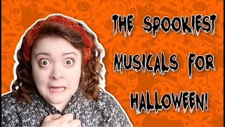 SPOOKY MUSICALS TO GET YOU READY FOR HALLOWEEN!