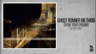 Ghost Runner On Third - Sex With Mike