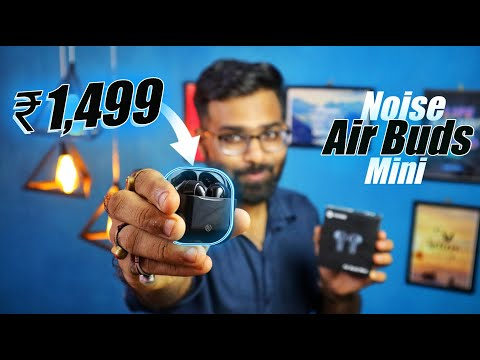 Noise Air Buds Mini Unboxing and Reviews | Noise Air Buds Mini Pros & Cons⚡⚡⚡⚡