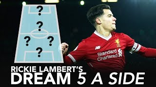 """""""Coutinho bosses training every day!""""   Rickie Lambert's Dream 5-A-Side"""
