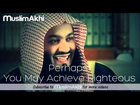 Perhaps You May Achieve Righteous - Mufti Menk - Philippines 2015