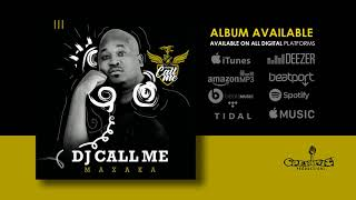 10. Dj Call Me - Mahoboko ft Dj Active & Thebza De Queen (Official Audio)