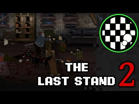 The Last Stand 2 | Horror Flash Game
